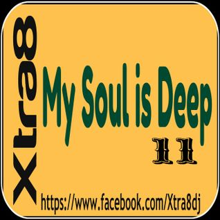 Xtra8 - My Soul is Deep 11