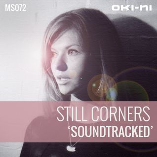 SOUNDTRACKED by Still Corners
