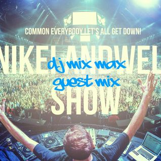 Nikei Andwell Show 011 (DJ Mix Max Guest Mix)