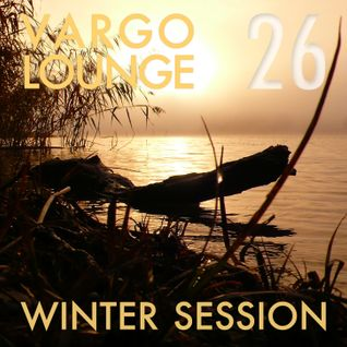 VARGO LOUNGE 26 - Winter Session