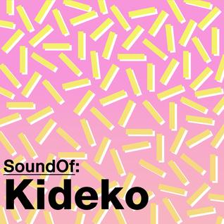 SoundOf: Kideko