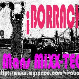 Le Mans ¡BORRACHO! MIXX-TECH - JULY 2010