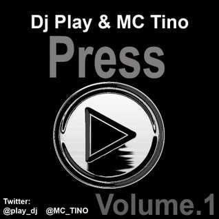 PRESS PLAY FEATURING MC TINO (FUNKY/BASS HOUSE)