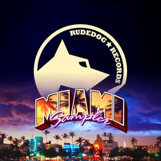Rudedog Records Miami Sampler EP