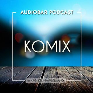 DJ Komix - Audiobar Podcast
