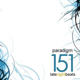 Late Night Beats by Tony Rivera - Episode 151: Paradigm