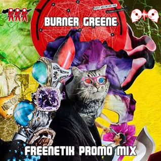 burner greene - freenetik promo mix
