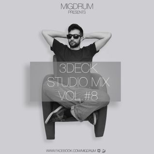 MIGDRUM 3 DECK STUDIO MIX VOL. 8