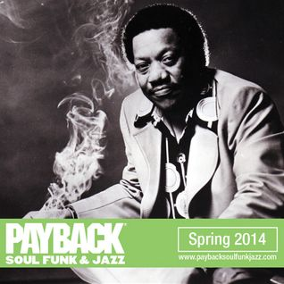 PAYBACK Soul Funk & Jazz Spring 2014 Selection