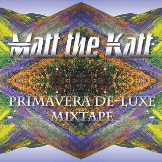 Primavera De-Luxe Mixtape
