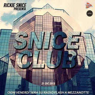 SNICE CLUB // 21/12/2013 // EVERY FRIDAY NIGHT ON RADIO FLASH (SICILY)