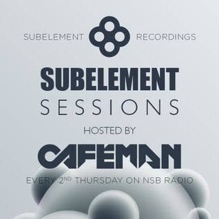 Subelement Sessions hosted by Cafeman (HU) on NSB Radio 2015-10-29