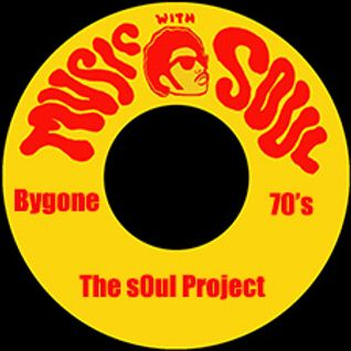 Bygone 70's The Sound Of Soul