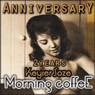 Keyser Soze - Morning Coffee . 024.Anniversary @ Houseradio.pl