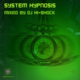 System Hypnosis MIX by DJ Hi-Shock (Android Muziq)