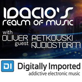 Idacio's Realm Of Music 074 (May 2015) w/Oliver Petkovski on Digitally Imported Progressive Channel