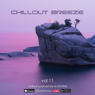 * Chillout Breeze (vol.11) M.SOUND *