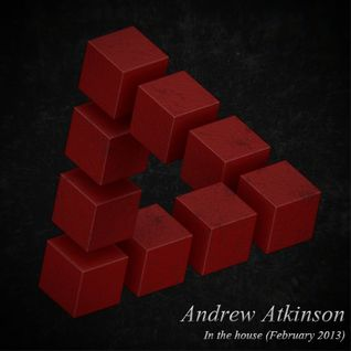Andrew Atkinson - In The House (February 2013)