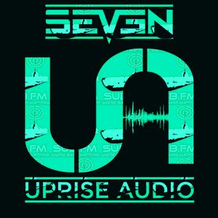 The Uprise Audio Show on Sub FM - Episode 23 -  Seven & Toast - 5th Aug 2015.mp3
