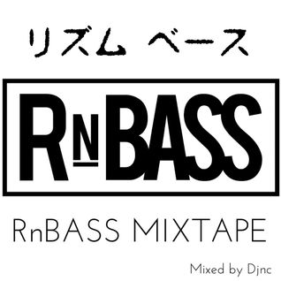 RnBASS MIXTAPE ①