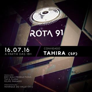 Rota 91 - 16/07/2016 - Convidado - DJ Tahira - SP
