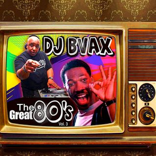 DJBVAX-THE GREAT 80'S VOL. 3