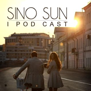 Sino Sun @ I Pod Cast - März 2013 /// DOWNLOADLINK @ Beschreibung