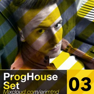 ProgHouse Set#003 -DJ MIX TND