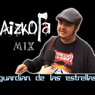 Aizkora - Guardian de las Estrellas 2012 mix