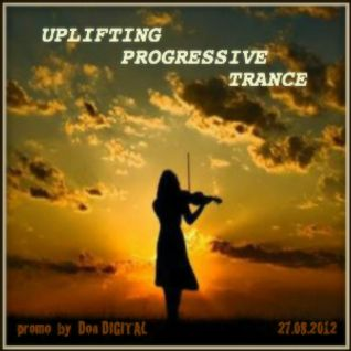 UPLIFTING PROGRESIVE TRANCE promo Don DIGITAL 27.08.2012