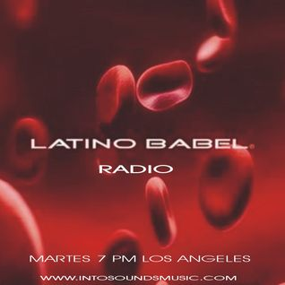 LATINO BABEL RADIO Episodio 11