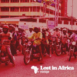 Lost in Africa Mixtape