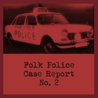 Folk Police Case Study No 2