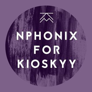 Nphonix for Kioskyy 2015