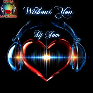 Love Myx - Without You