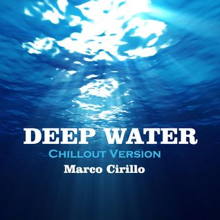 Deep Water - Chillout Version (Radio Edit)