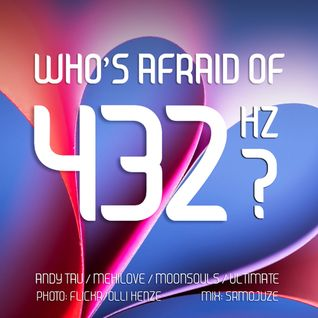 Who's Afraid Of 432?