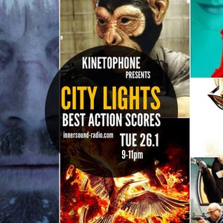 CITY LIGHTS_SEASON 7_BEST ACTION SCORES 2015_26 January_InnersoundRadio.mp3