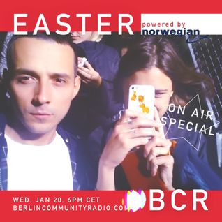 EASTER - Berlin Community Radio 006 - On Air Special