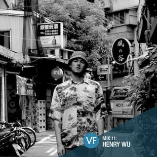 VF Mix 11: Henry Wu