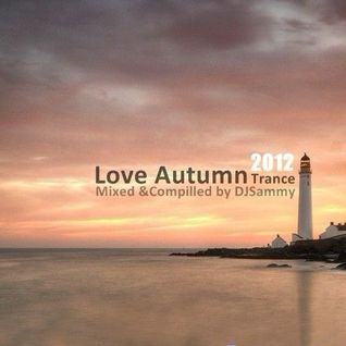 Love_Autumn!_Trance_Mix_By_DJSammy[2012.02.02].mp3