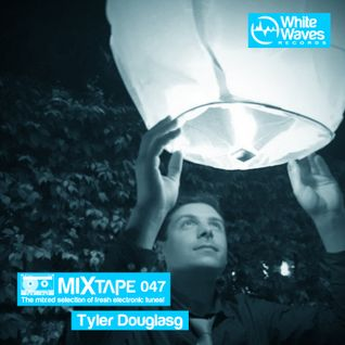 Mixtape_047 - Tyler Douglas (may.2016)
