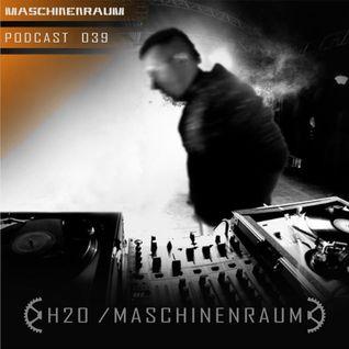 Maschinenraum Podcast 039 - H20