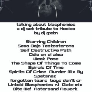 Talking About Blasphemies a tribute dj set to Hocico