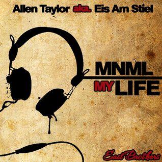 MNML my Life (19.11.2012)