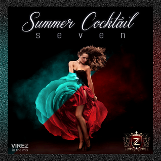 Summer Cocktail 7 (VIREZ in the Mix) [Free Download]