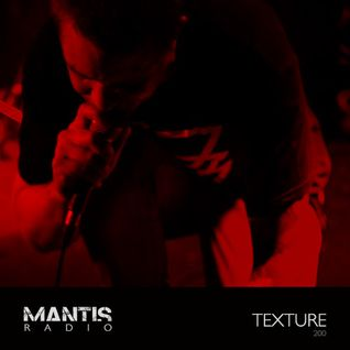 Mantis Radio 200 (Part 3) + Texture