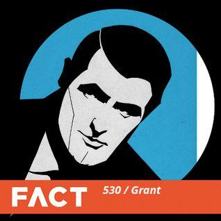 FACT mix 530 - Grant (Jan '16)