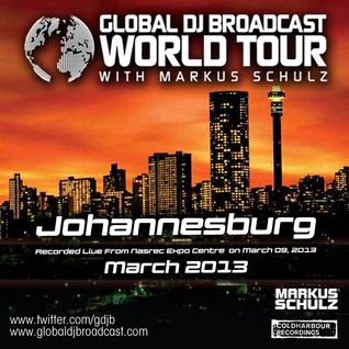 Global DJ Broadcast Mar 14 2013 - World Tour: Johannesburg