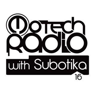 Motech Radio with Subotika - Show #16